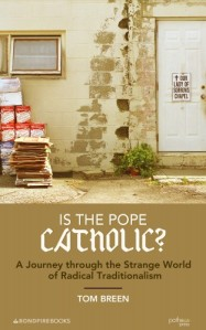Is the Pope Catholic