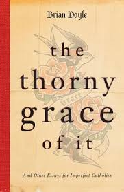 thorny grace of it