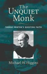 The Unquiet Monk